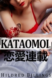 """Kataomoi."" (Lesbian Erotic Romance) ebook by Kobo.Web.Store.Products.Fields.ContributorFieldViewModel"