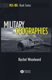 Military Geographies ebook by Rachel Woodward