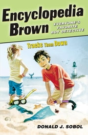 Encyclopedia Brown Tracks Them Down ebook by Donald J. Sobol