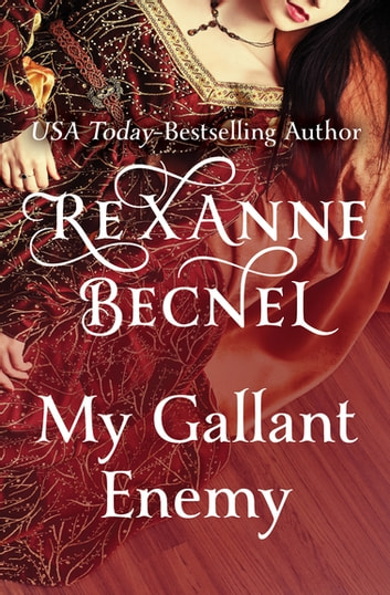 My Gallant Enemy ebook by Rexanne Becnel