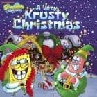 A Very Krusty Christmas (SpongeBob SquarePants) ebook by Nickelodeon Publishing