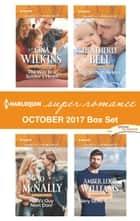 Harlequin Superromance October 2017 Box Set - An Anthology ebook by Gina Wilkins, Jo McNally, Heatherly Bell,...