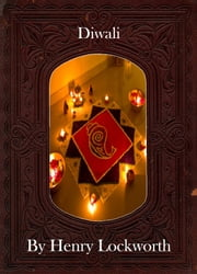 Diwali ebook by Henry Lockworth,Eliza Chairwood,Bradley Smith