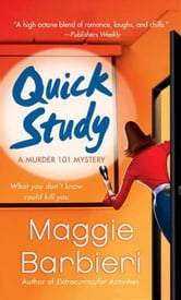 Quick Study - A Murder 101 Mystery ebook by Maggie Barbieri