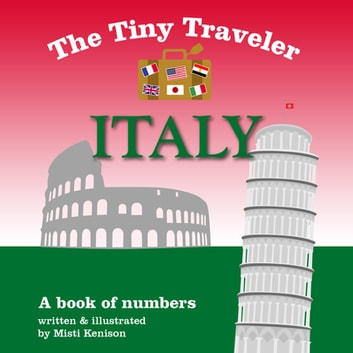 The Tiny Traveler: Italy - A Book of Numbers ebook by