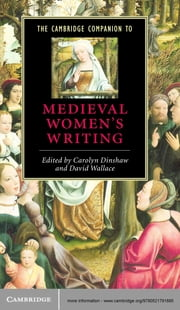 The Cambridge Companion to Medieval Women's Writing ebook by Carolyn Dinshaw,David Wallace