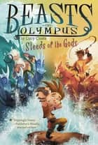 Steeds of the Gods #3 ebook by Lucy Coats, Brett Bean