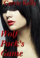Wolf Pack's Game ebook by