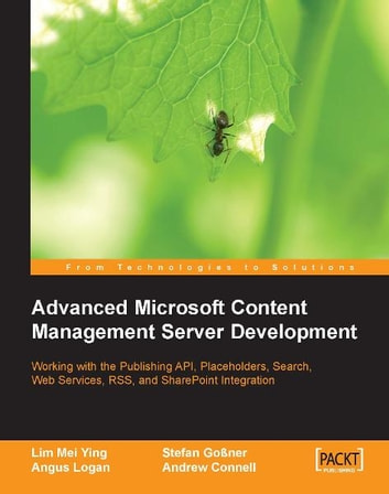 Advanced Microsoft Content Management Server Development ebook by Andrew Connell