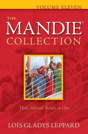Mandie Collection, The : Volume 11 ebook by Lois Gladys Leppard