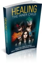 Healing Inner Child ebook by Nishant Baxi