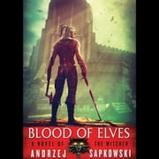 Blood of Elves livre audio by Andrzej Sapkowski