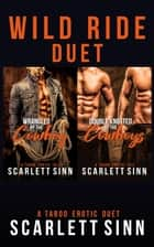 Wild Ride Duet - Wild Ride, #3 ebook by Scarlett Sinn