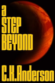A A Step Beyond ebook by Christopher K Anderson