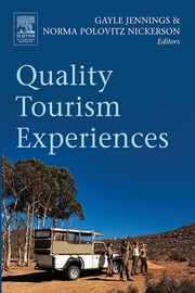 Quality Tourism Experiences ebook by Gayle Jennings,Norma Nickerson