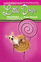 Little Dogs ebook by Deborah Wood