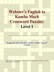 Webster's English to Kamba Mach Crossword Puzzles: Level 1 ebook by ICON Group International