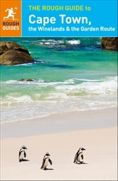 The Rough Guide to Cape Town, The Winelands and The Garden Route ebook by Rough Guides