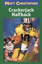 Halfback Attack ebook by Matt Christopher, Unknown