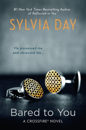 Bared to You ebook by Sylvia Day