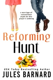 Reforming Hunt ebook by Jules Barnard