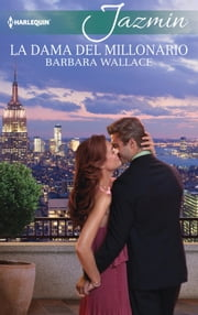 La dama del millonario ebook by Barbara Wallace