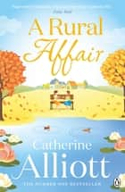 A Rural Affair ebook by Catherine Alliott