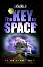 The Key to Space ebook by David House