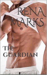 The Guardian - Stargazer Series, #5 ebook by Rena Marks