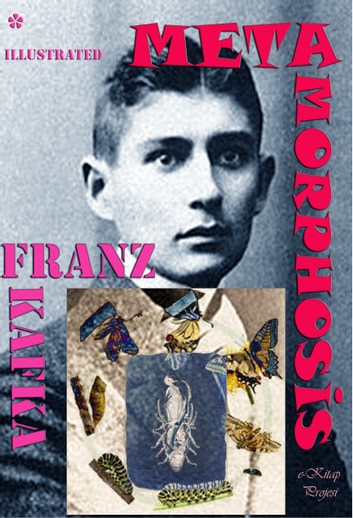 Metamorphosis - {Illustrated} ebook by Franz Kafka