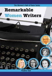 Remarkable Women Writers ebook by Heather Ball