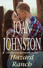 Hazard Ranch ebook by Joan Johnston