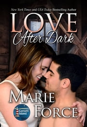 Love After Dark, McCarthys of Gansett Island, Book 13 ebook by Marie Force