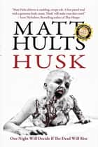 Husk ebook by Matt Hults