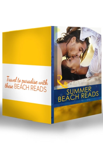 Summer Beach Reads (Mills & Boon e-Book Collections) ebook by Natalie Anderson,Nikki Logan,Amy Andrews,Sarah Morgan,Susan Stephens,Cathy Williams,India Grey,Samantha Hunter,Tawny Weber,Heather MacAllister