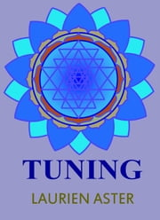 Tuning ebook by Laurien Aster,Enpubinc
