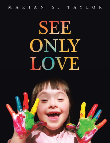See Only Love ebook by Marian S. Taylor