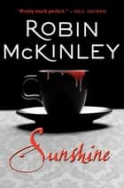 Sunshine ebook by Robin McKinley