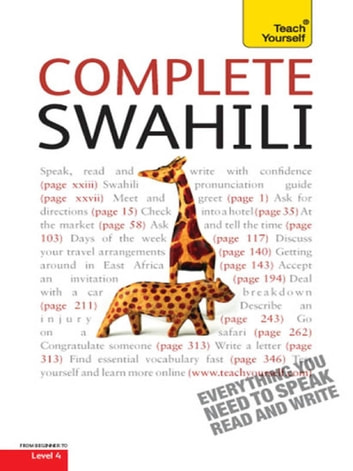 Complete Swahili Beginner to Intermediate Course - Learn to Read, Write, Speak and Understand a New Language with Teach Yourself ebook by Joan Russell