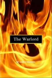 The Warlord ebook by James Masters