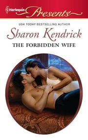 The Forbidden Wife ebook by Sharon Kendrick