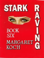 Stark Raving ebook by Margaret Koch