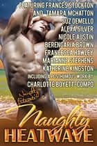 Naughty Heatwave - Turn Up the Heat ebook by Frances Stockton, Tamara McHatton, Suz deMello,...
