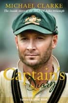 Captain's Diary ebook by Michael Clarke