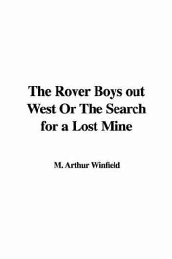 The Rover Boys Out West ebook by Arthur M. Winfield