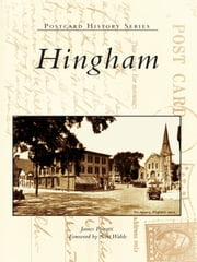 Hingham ebook by James Pierotti,Scott Wahle