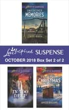 Harlequin Love Inspired Suspense October 2018 - Box Set 2 of 2 - Undercover Memories\In Too Deep\Framed for Christmas ebook by Lenora Worth, Sharon Dunn, Jaycee Bullard