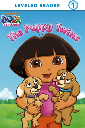 The Puppy Twins (Dora the Explorer) ebook by Nickelodeon Publishing