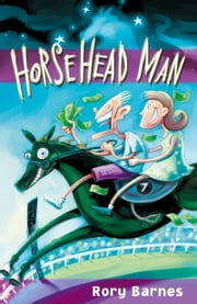 Horsehead Man ebook by Rory Barnes