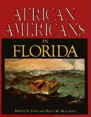 African Americans in Florida ebook by Maxine D Jones, Kevin M McCarthy